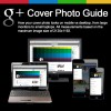 Guide to the New Google+ Cover Photo Size – With Template!